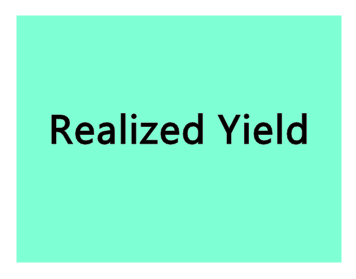 Realized Yield