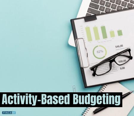 Activity-Based Budgeting (ABB)