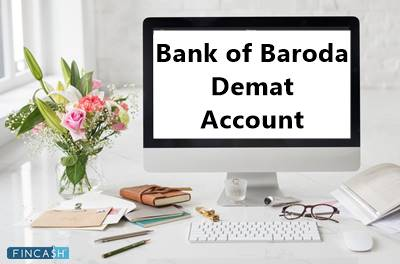 Know Everything About Bank of Baroda Demat Account