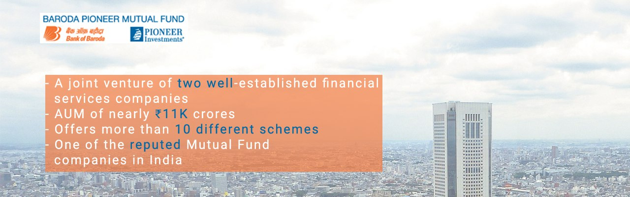Baroda Pioneer Mutual Fund | Best Baroda Mutual Fund Schemes