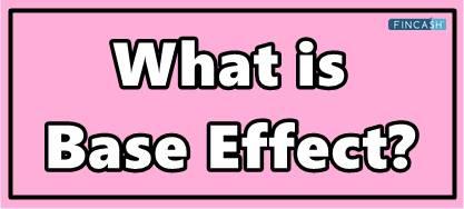 Base Effect