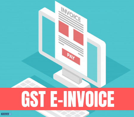 E-invoice - What is E-invoice Under GST?