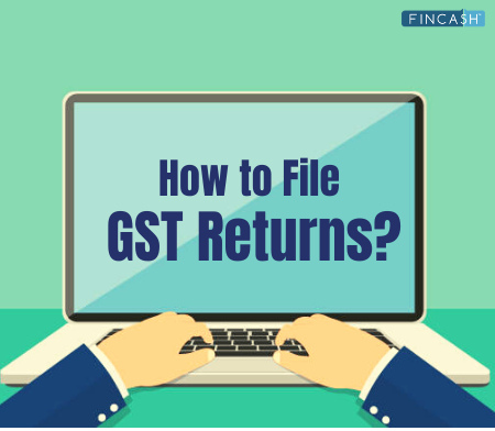GST Returns- Types of GST Returns and How to File GST Returns