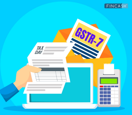 All About GSTR-7 Form