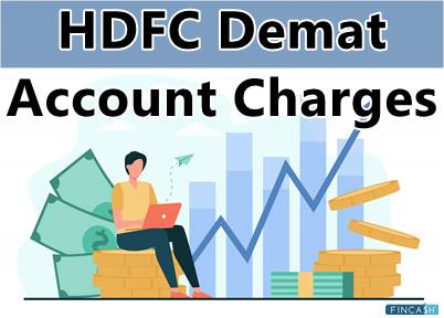 HDFC Demat Account Charges – Know Everything Important!