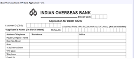 Indian overseas bank application form for atm card