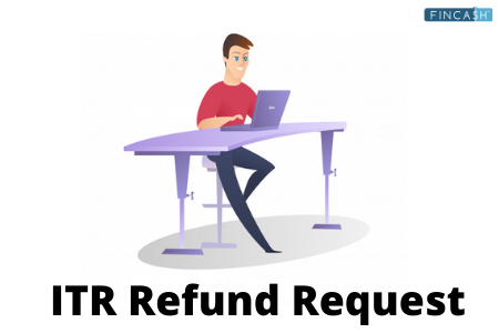 ITR Refund Request- Intimation 143 (1) and Assessment Section 143(1)