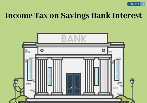 Income Tax on Savings Bank Interest