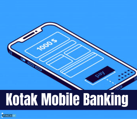 Kotak Mobile Banking App