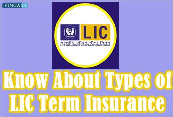 Understanding the Types of LIC Term Insurance