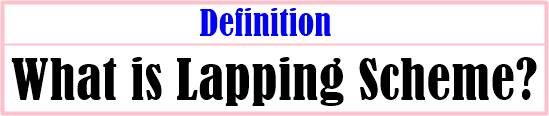 Lapping Scheme