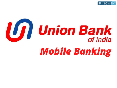 Union Bank of India Mobile Banking App