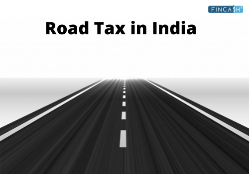Know Rules & Regulations of Road Tax in India