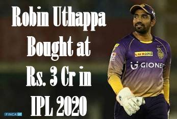 Robin Uthappa Bought at Rs. 3 Cr IPL 2020
