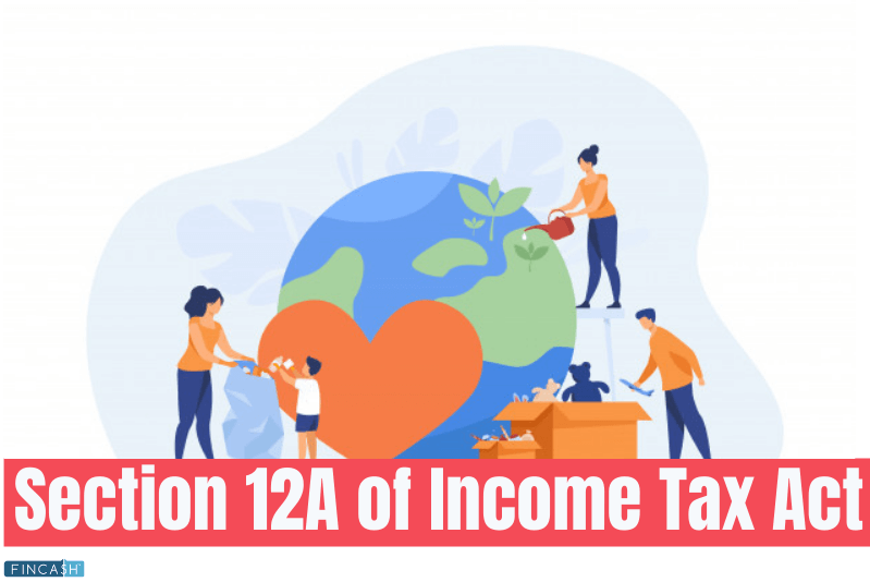 Section 12A — For NGOs and Other Non-Profit Organisations