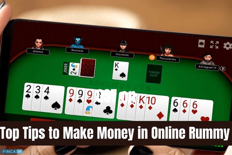 Top 6 Tips to Make Big Money in Online Rummy