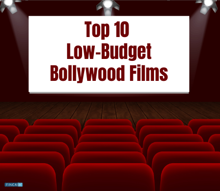 Top 10 Successful Bollywood Low-Budget Films