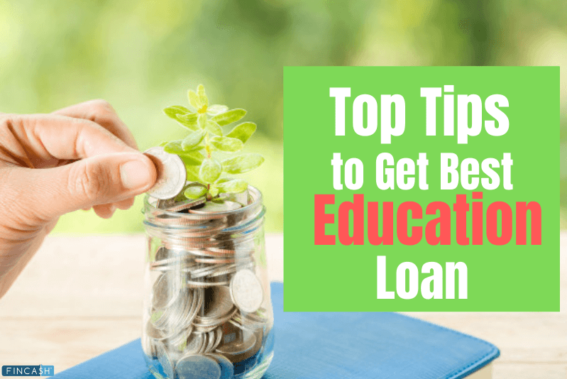 Top Tips to Get Education Loan