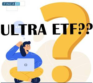 Ultra Exchange Traded Fund (ETF)