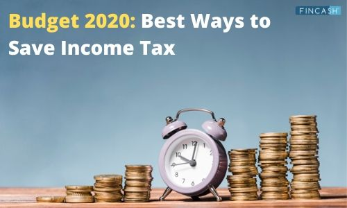 14 Ways to Save Income Tax This Financial Year 2020-2021