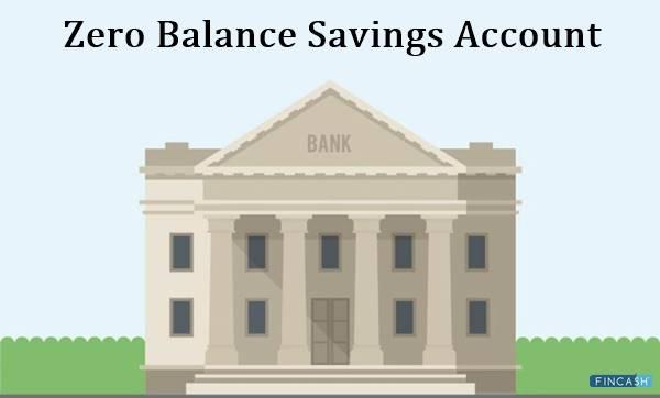 6 Best Zero Balance Savings Account 2021