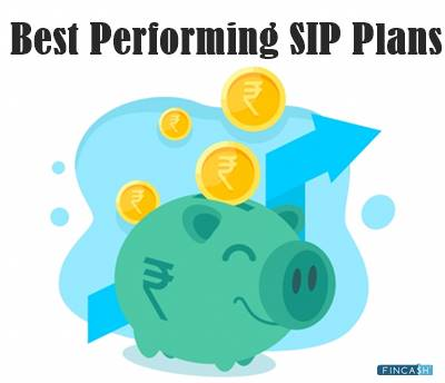 Best Performing SIP Plans in India 2021