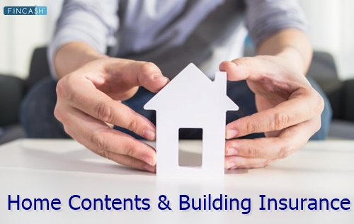 Home Contents and Home Building Insurance