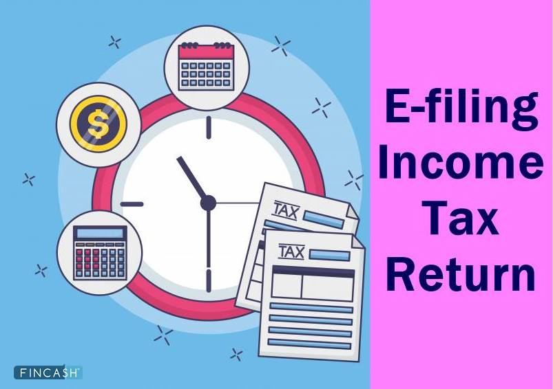 e Filing of Income Tax – A Complete Guide to File Income Tax Return