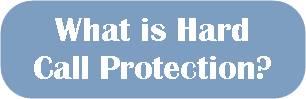 Hard Call Protection