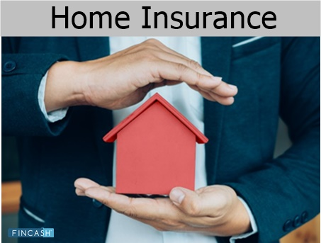 Home Insurance: House Insurance in India