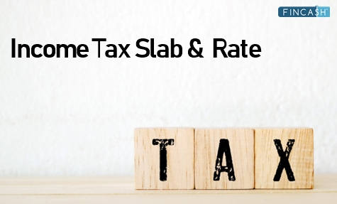 Income Tax Slab & Rate for FY 18 - 19