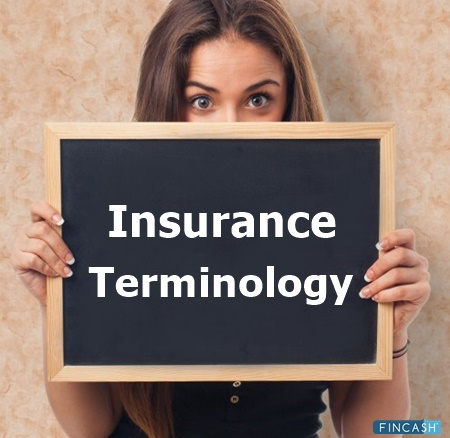 Insurance Terminology: Some Basic Terms You Must Know