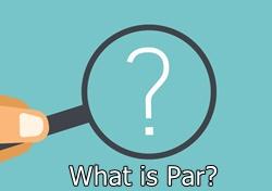 What is Par?