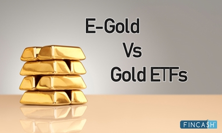 E-Gold Vs Gold ETFs- Which is a Better Option?