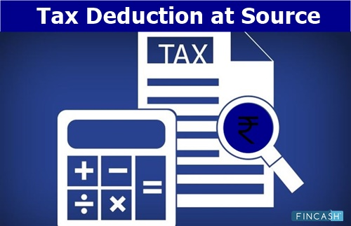 Tax Deduction at Source (TDS)